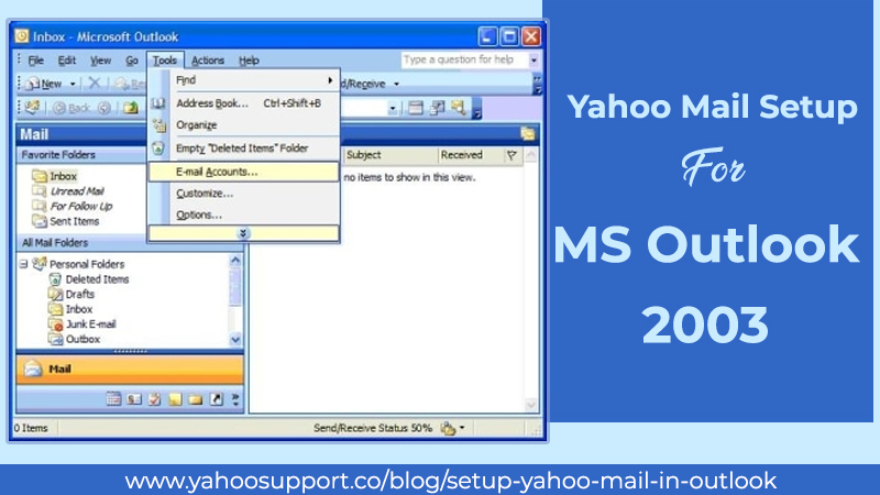 Yahoo Mail Setup For MS Outlook 2003